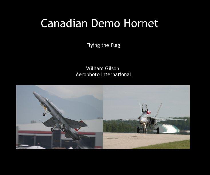 View Canadian Demo Hornet by William Gilson Aerophoto International
