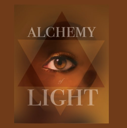 View Alchemy of light by Ms. Chaidez