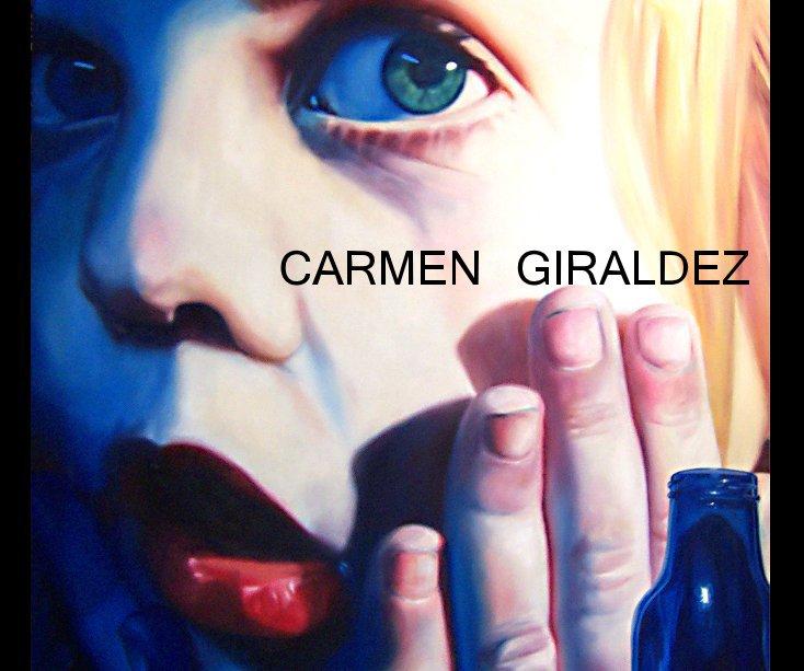 Ver CARMEN GIRALDEZ por Carmen Giraldez
