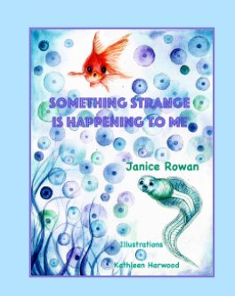 Something Strange is Happening To Me book cover