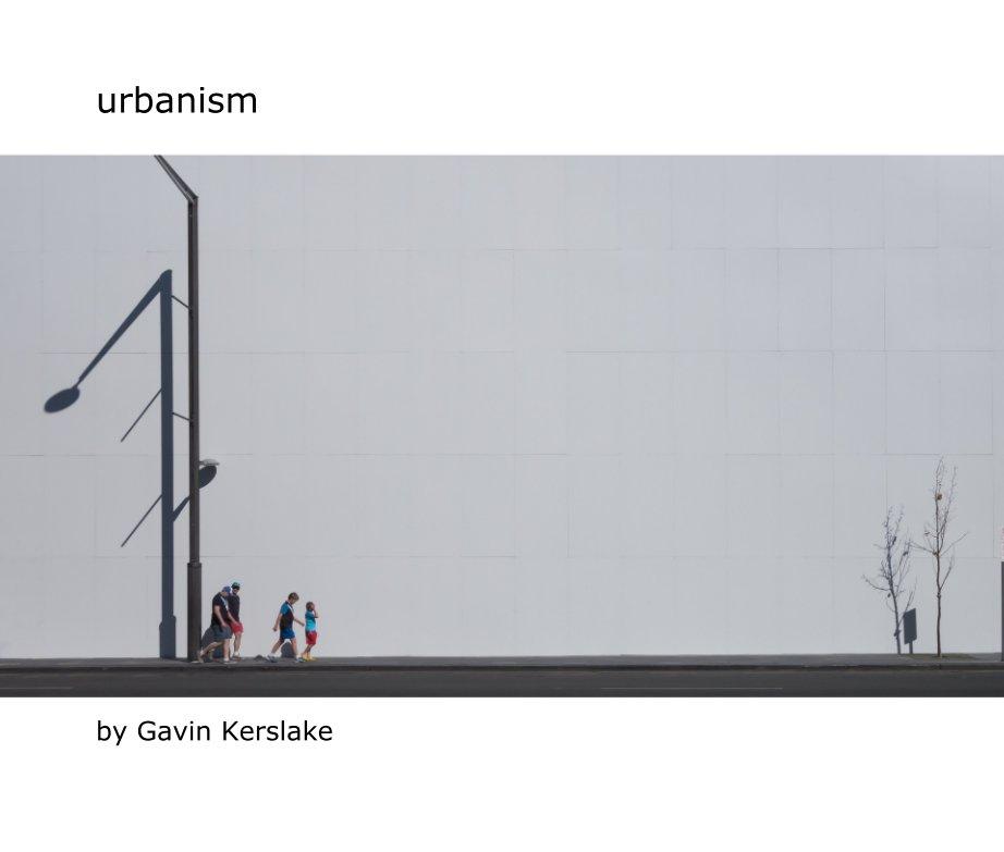 View urbanism by Gavin Kerslake