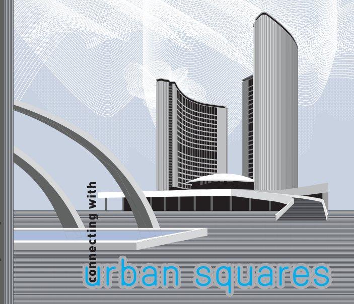 View Urban Squares by Sasa Janicijevic