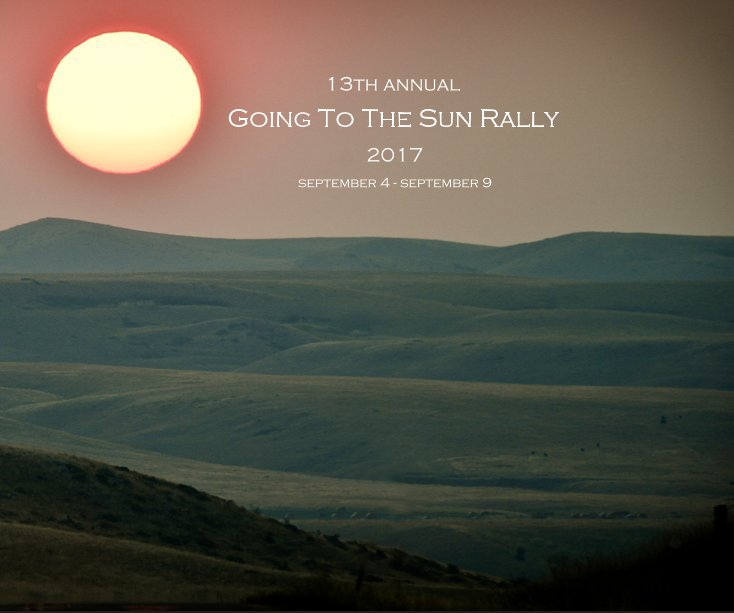 Ver Going To The Sun Rally 2017 por photography by Will Brewster