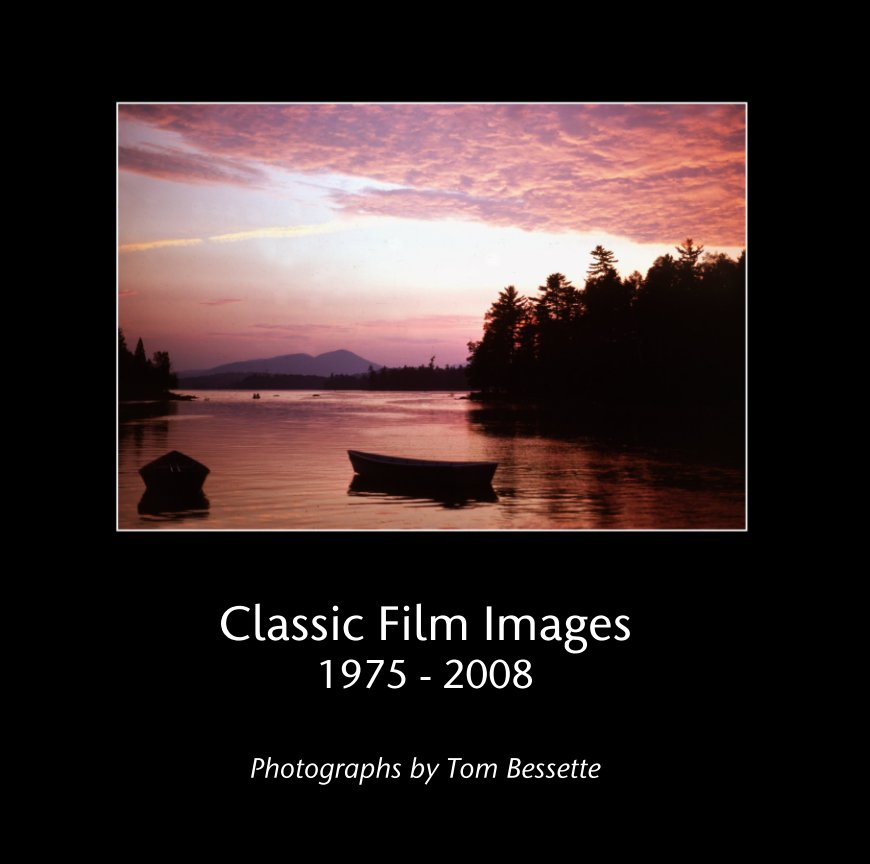 View Classic Film Images 1975 - 2008 by Photographs by Tom Bessette