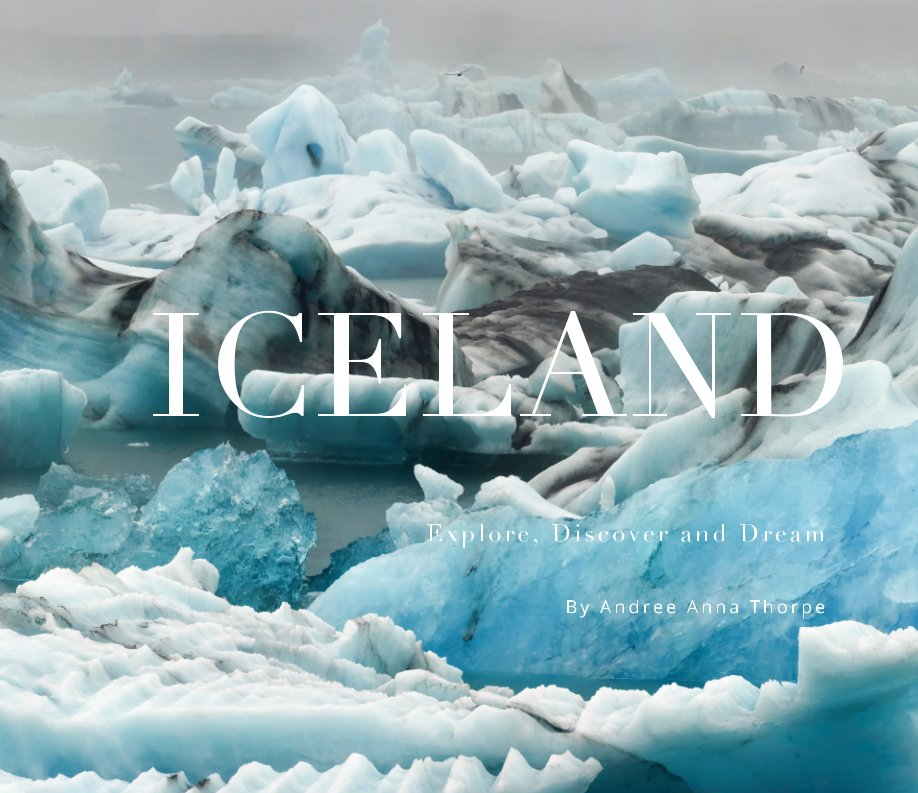 View Iceland by ANDREE ANNA THORPE