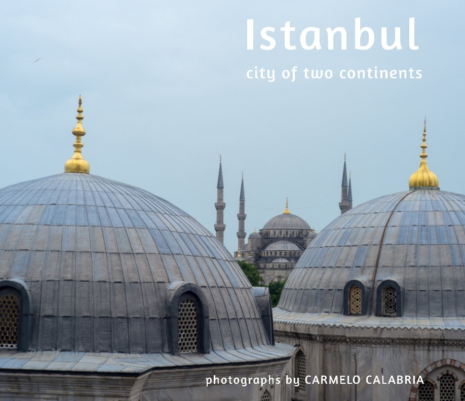 View ISTANBUL by Carmelo Calabria