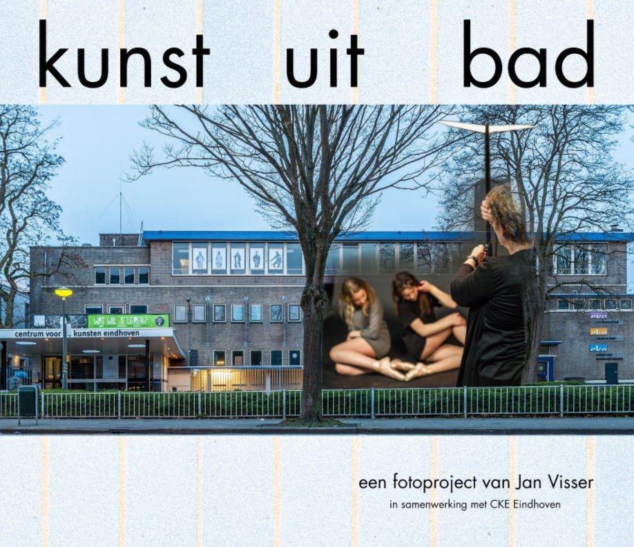 Bekijk kunst uit bad op Jan Visser