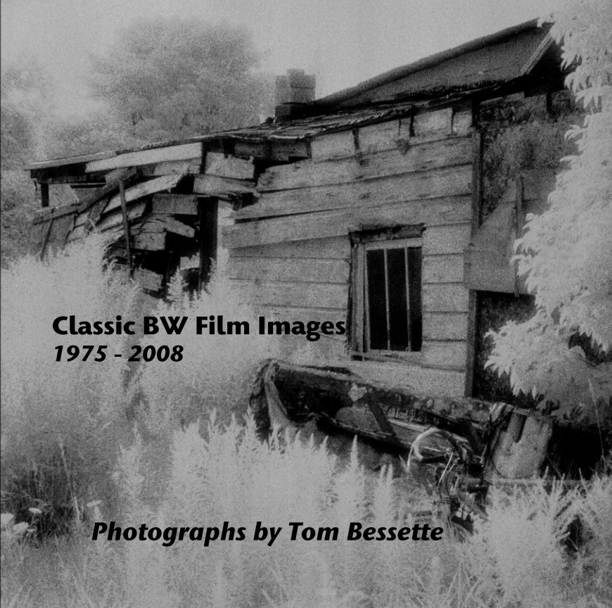 View Classic BW Film Images 1975 - 2008 by Photographs by Tom Bessette
