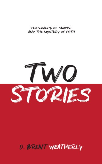 View Two Stories by D. Brent Weatherly