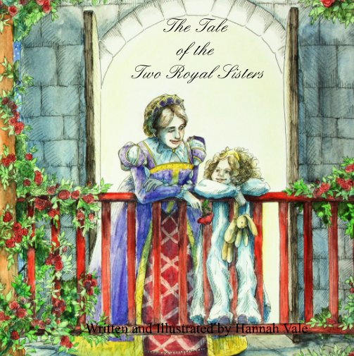 View The Tale of the Two Royal Sisters by Hannah Vale