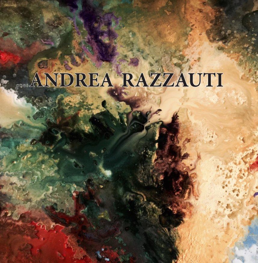 View The Fine Art of Andrea Razzauti 2018 by Andrea Razzauti