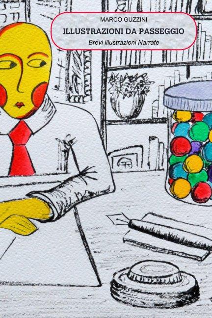 Visualizza Illustrazioni Da Passeggio di Marco Guzzini