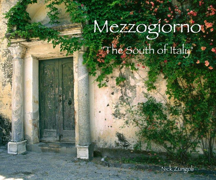 View Mezzogiorno by Nick Zungoli