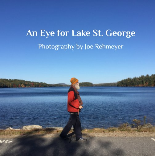 View An Eye for Lake St. George by Joe Rehmeyer