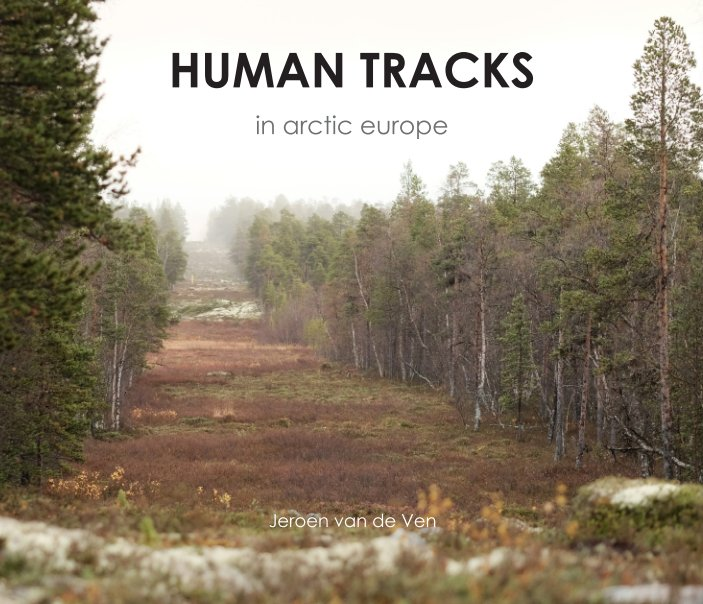 Bekijk Human Tracks op Jeroen van de Ven