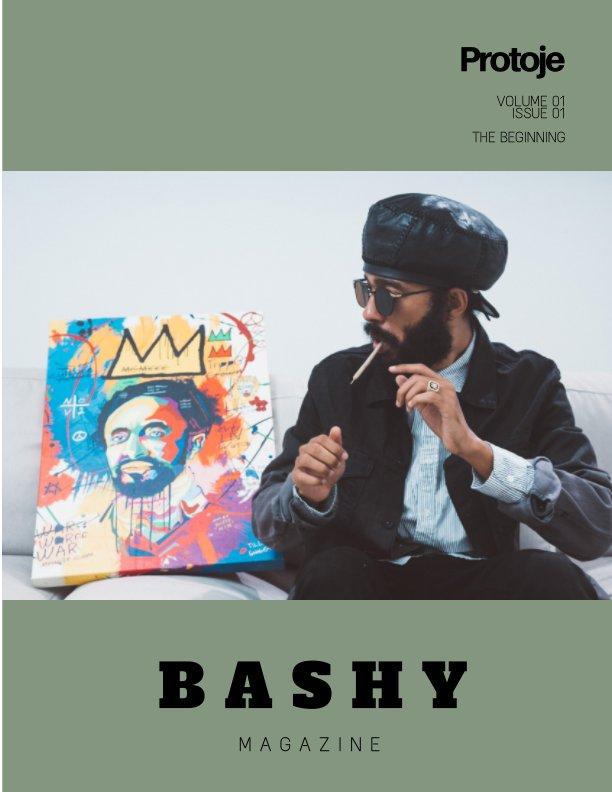 View BASHY Magazine: Volume 01, Issue 01 by BASHY Media