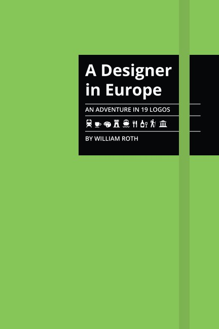 View A Designer in Europe by William Roth