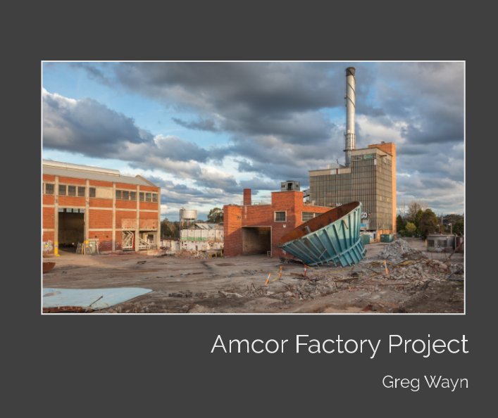 View Amcor Factory Project by Greg Wayn