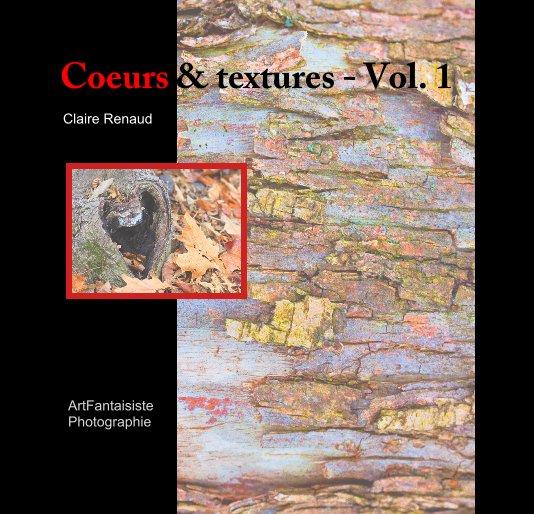 Bekijk Coeurs & textures - Vol. 1 op Claire Renaud