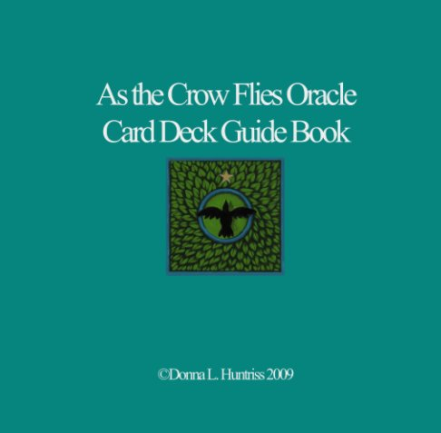View As the Crow Flies Oracle Card Deck Guide Book by Donna L. Huntriss