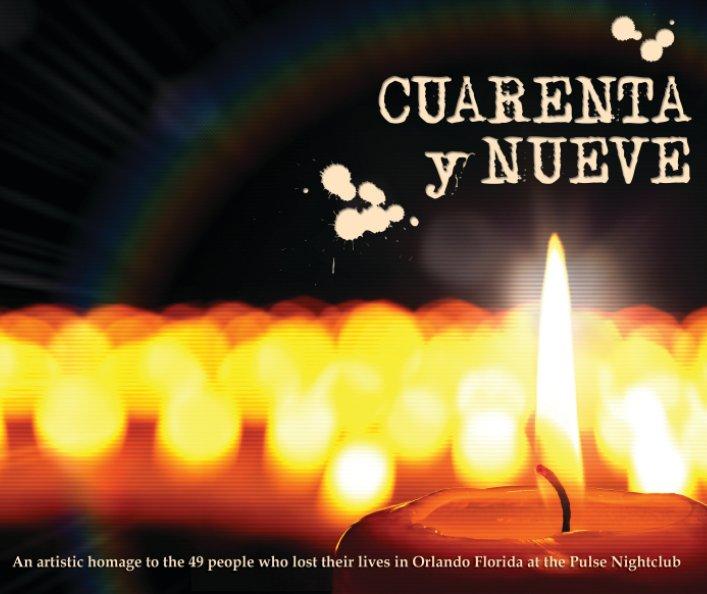 View Cuarenta y Nueve by 49 Creative Contributors