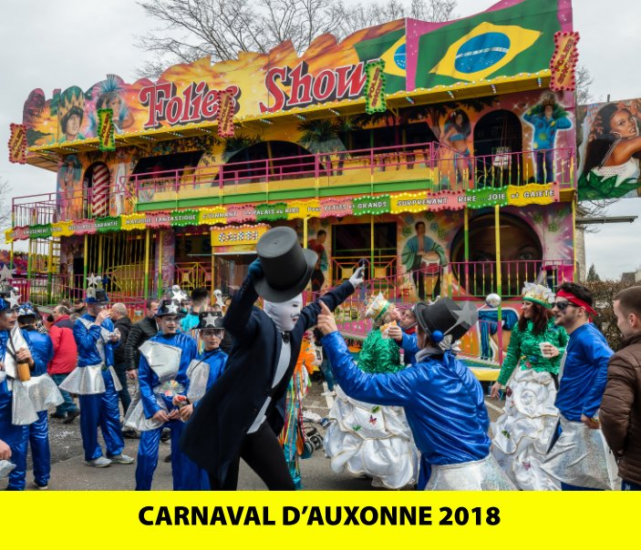 View Carnaval d'Auxonne 2018 by Bertrand Chambarlhac
