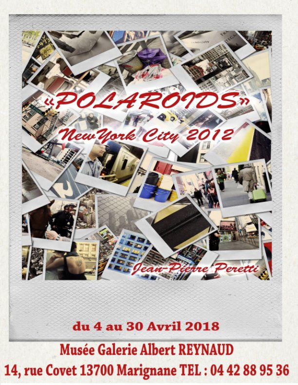 "View Catalogue Expo ""Polas"" NYC 2012 by Jean-Pierre Peretti"