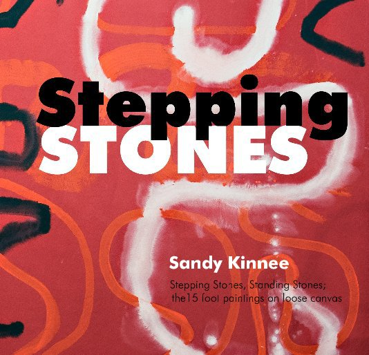 View Stepping Stones by Sandy Kinnee