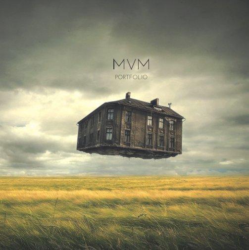 View MVM Portfolio by MVM