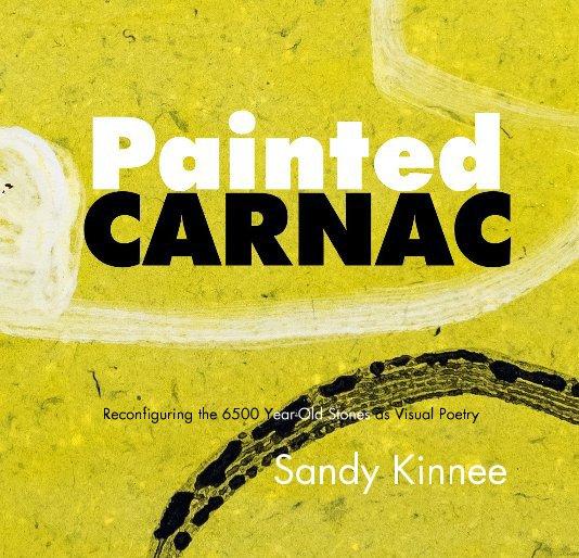View Painted Carnac by Sandy Kinnee
