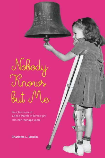 View Nobody Knows but Me by Charlotte Mankin