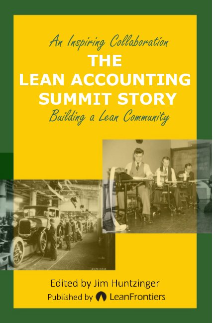 View The Lean Accounting Summit Story by Jim Huntzinger