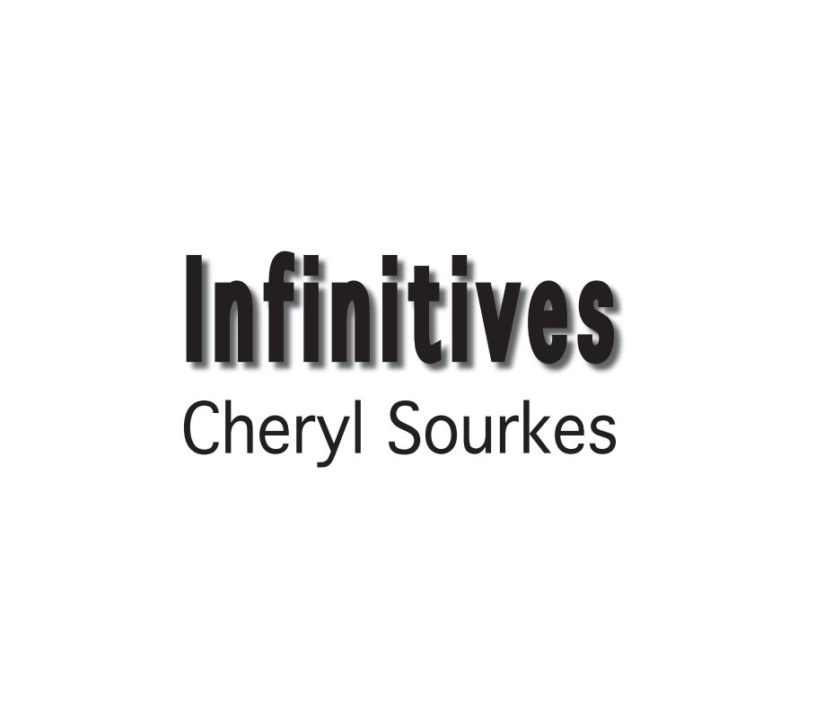 View Infinitives by Cheryl Sourkes