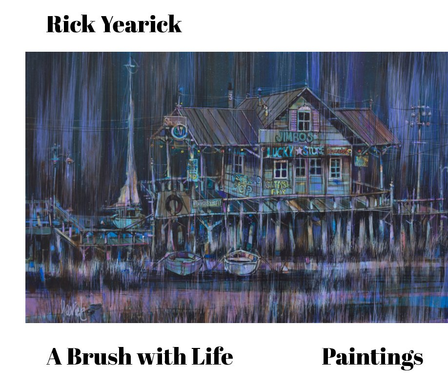 View A Brush with Life by Rick Yearick