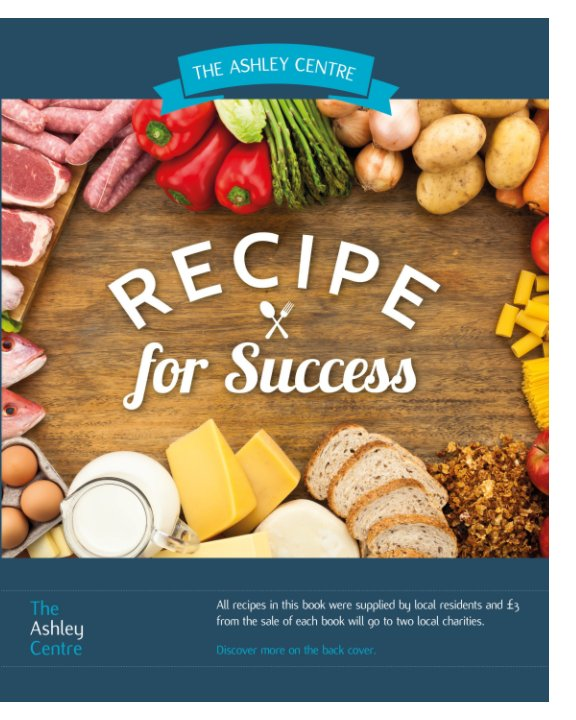 View The Ashley Centre Recipe for Success by The Ashley Centre