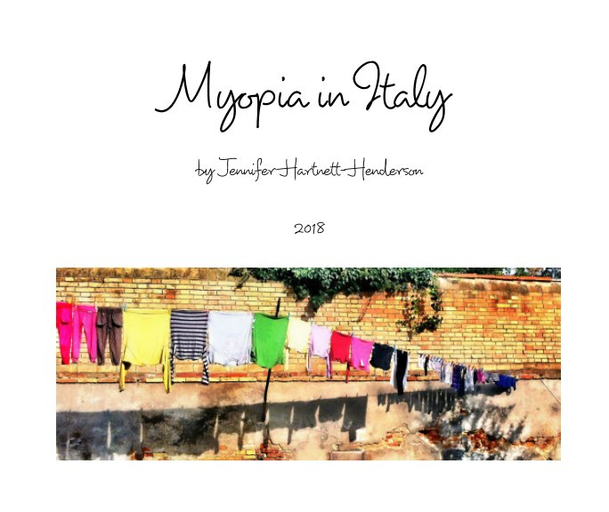 View Myopia in Italy by Jennifer Hartnett-Henderson