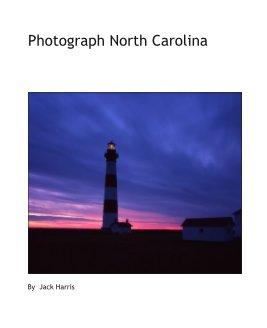 Photograph North Carolina book cover