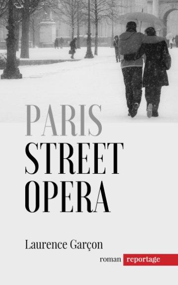 View Paris Street Opéra by Laurence Garçon