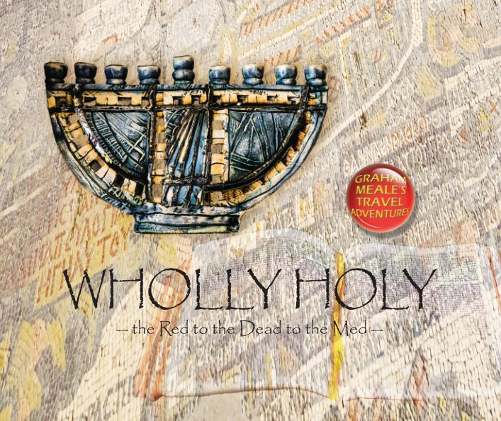 View Wholly Holy by Graham Meale