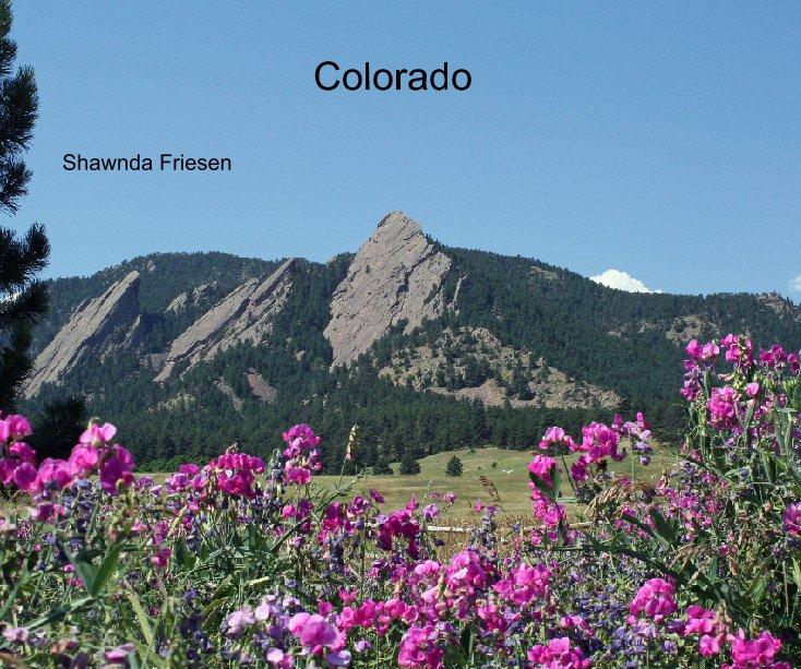 Bekijk Colorado op Shawnda Friesen