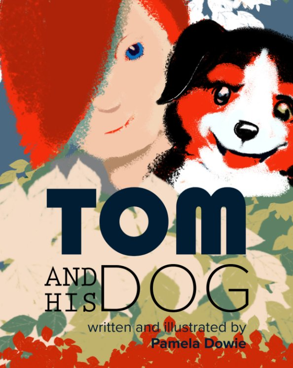 View Tom and his dog by Pamela Dowie
