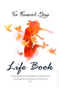 Ten Thousand Days Life Book Q1 book cover