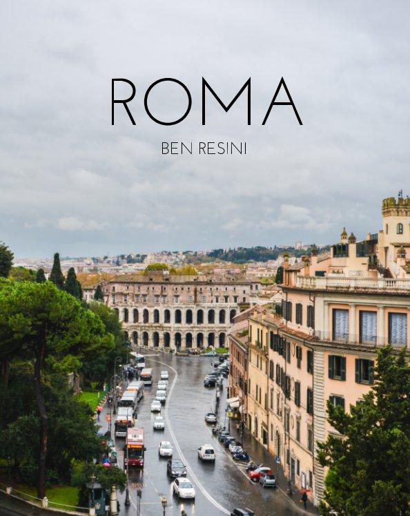 View ROMA by BEN RESINI