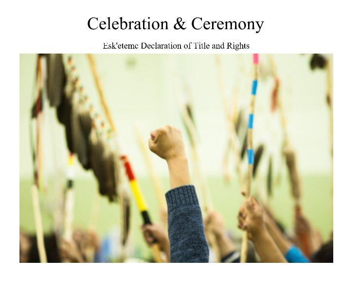 View Celebration & Ceremony by Esk'etemc