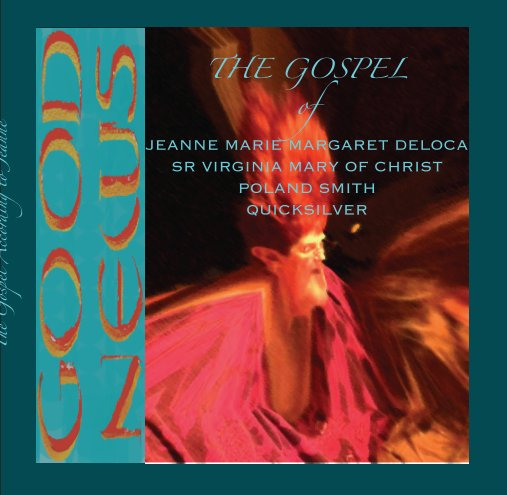 View The Gospel-the Good News-1 by Jeanne Poland