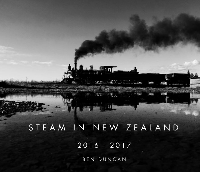 Steam In New Zealand By Ben Duncan