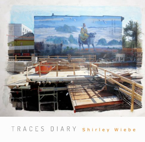 View Traces Diary by Shirley Wiebe