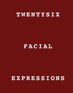 Twentysix Facial Expressions