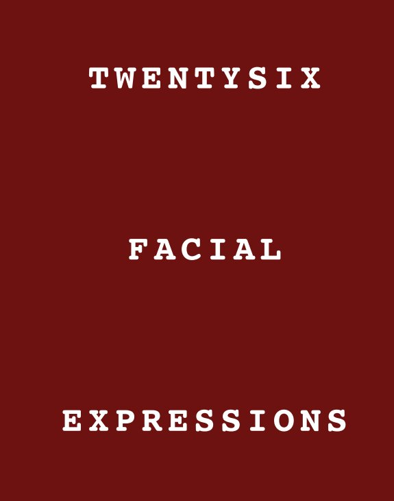 View Twentysix Facial Expressions by Peter Bartlett