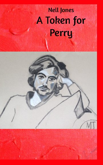 View A Token For Perry (color) by Nell Jones